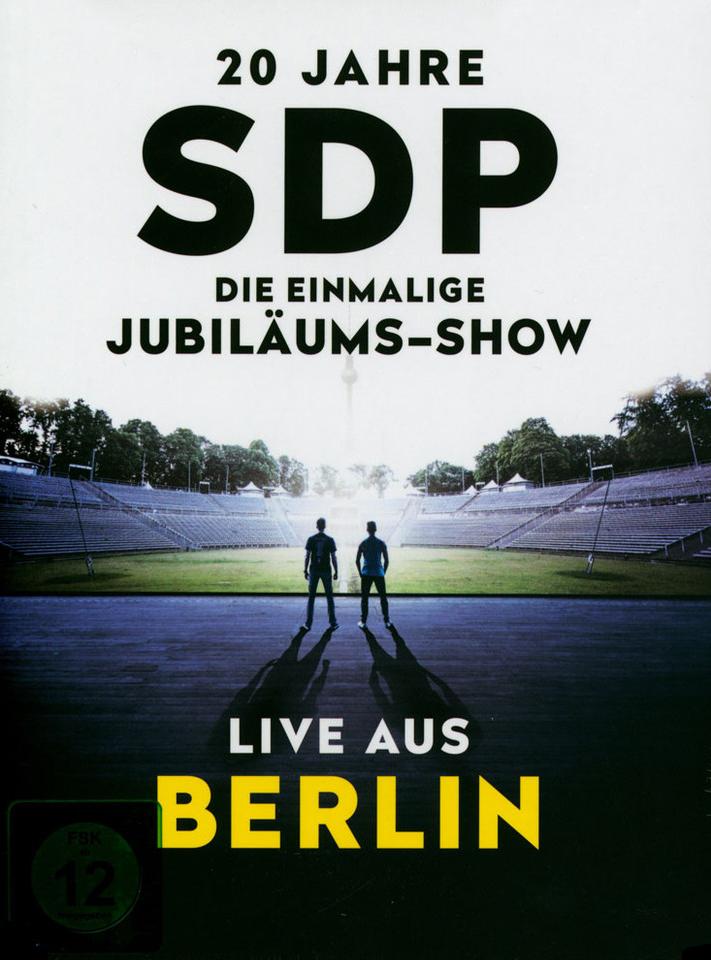 20 Jahre SDP   Die einmalige Jubiläums Show Live aus Berlin