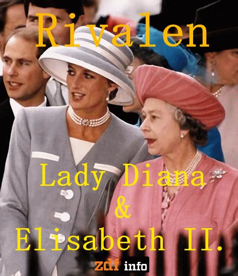 Rivalen Lady Diana und Elisabeth II   2017