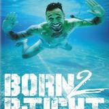 Born-2-B-Tight