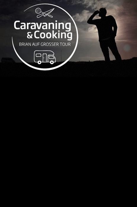 Caravaning--Cooking-Brian-auf-groser-Tour.png