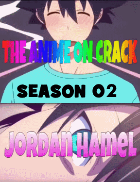 The-Anime-on-Crack-S02.png