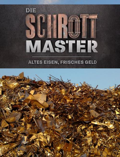 Die-Schrottmaster---Altes-Eisen-frisches-Geld.png